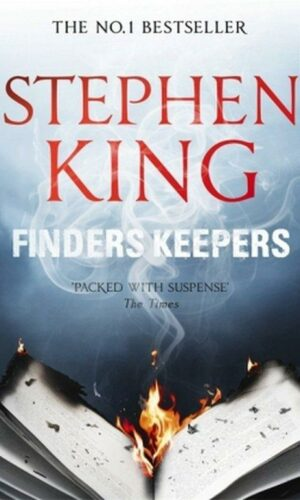 FINDERS KEEPERS <br> Stephen King