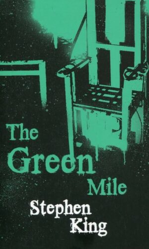 THE GREEN MILE <br> Stephen King