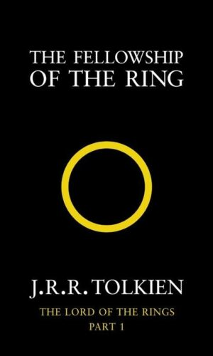THE LORD OF THE RINGS – THE FELLOWSHIP OF THE RING <br> J. R. R. Tolkien