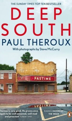 DEEP SOUTH <br> Paul Theroux