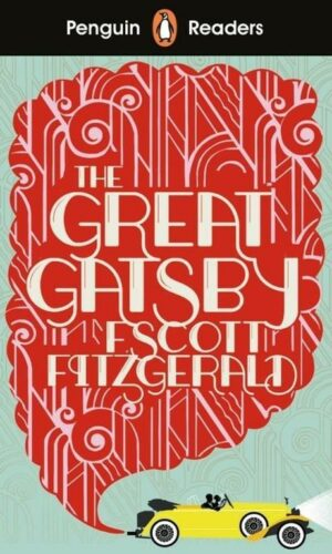 THE GREAT GATSBY: PENGUIN READERS LEVEL 3 <br>F. Scott Fitzgerald