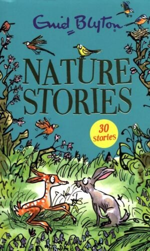 NATURE STORIES <br> Emid Blyton