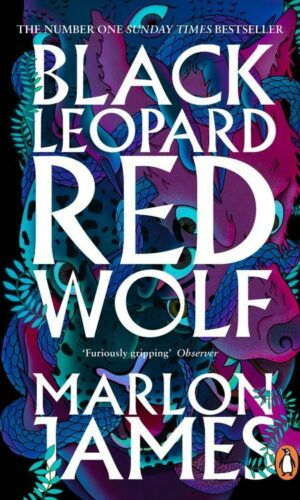 BLACK LEOPARD RED WOLF <br> Marlon James