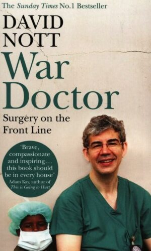 WAR DOCTOR <br>  David Nott