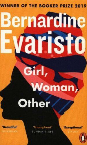 GIRL WOMAN OTHER <br> Bernardine Evaristo