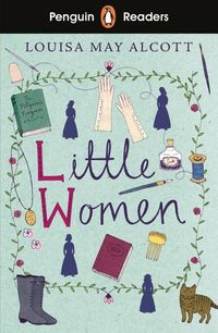 LITTLE WOMEN Level 1 <br> Louisa May Alcott