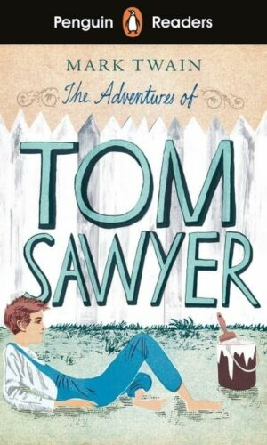 TOM SAWYER: PENGUIN READERS LEVEL 2 <br> Mark Twain