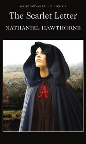 THE SCARLET LETTER<br> Nathaniel Hawthorne