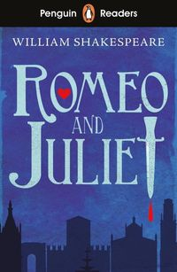ROMEO AND JULIET <br> William Shakespeare