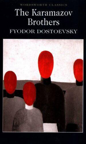THE KARAMAZOV BROTHERS <br> Fyodor Dostoevsky