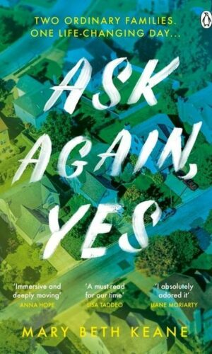 ASK AGAIN YES <br> Mary Beth Keane