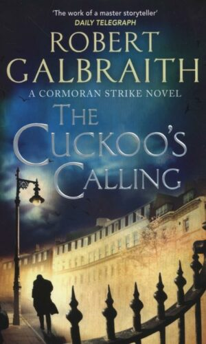 THE CUCKOO'S CALLING<br>Robert Galbraith