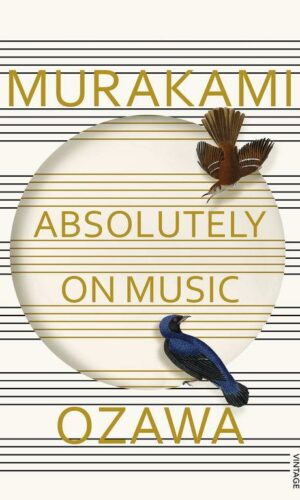 ABSOLUTELY ON MUSIC <br>  Haruki Murakami