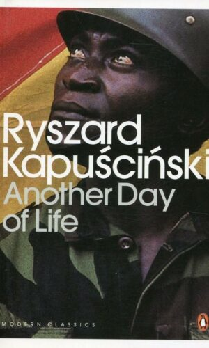 ANOTHER DAY OF LIFE<br>  Ryszard Kapuściński