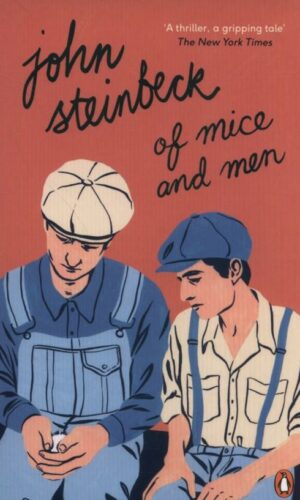 OF MICE AND MEN<br> John Steinbeck