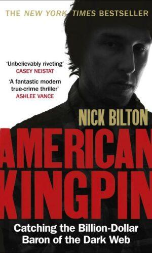 AMERICAN KINGPIN <br> Nick Bilton