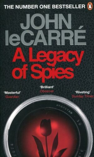 A LEGACY OF SPIES<br> John le Carre