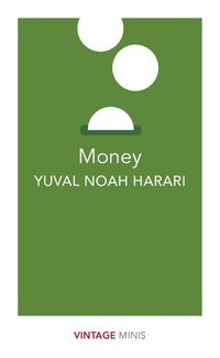 MONEY <br>  Yuval Noah Harari