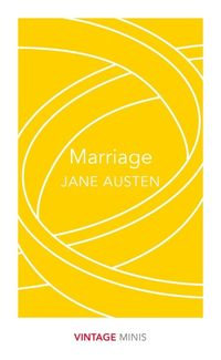 MARRIAGE <br>  Jane Austen