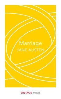 MARRIAGE <br>  Jane Austen