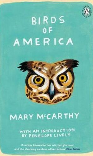 BIRDS OF AMERICA<br> Mary McCarthy