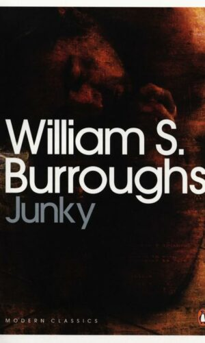 JUNKY<br> William S. Burroughs