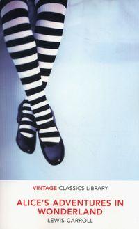 ALICE'S ADVENTURES IN WONDERLAND<br> Lewis Carroll