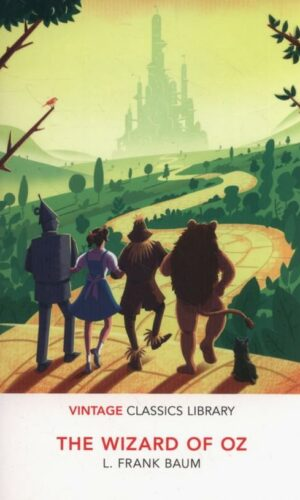 THE WIZARD OF OZ <br> Frank Baum