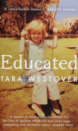 EDUCATED<br> Tara Westover