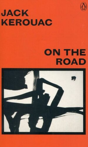 ON THE ROAD <br> Jack Kerouac