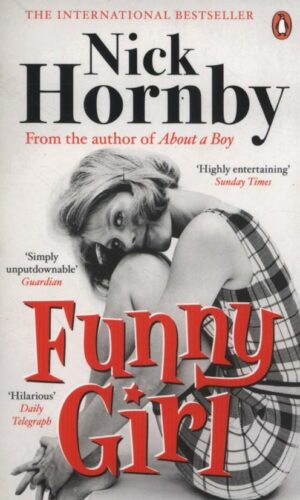 FUNNY GIRL <br> Nick Hornby