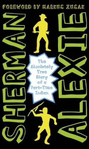 THE ABSOLUTELY TRUE DIARY OF A PART-TIME INDIAN<br> Sherman Alexie