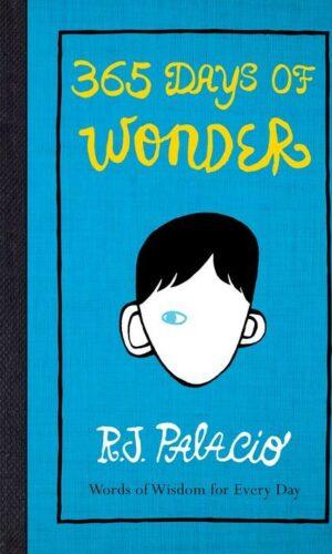 365 DAYS OF WONDER<br> R.J.Palacio