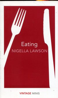 EATING <br>  Nigella Lawson