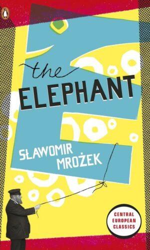 THE ELEPHANT <br> Sławomir Mrożek