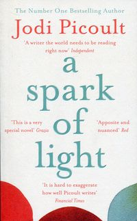 A SPARK OF LIGHT <br> Jodi Picoult
