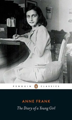 THE DIARY OF A YOUNG GIRL <br> Anne Frank