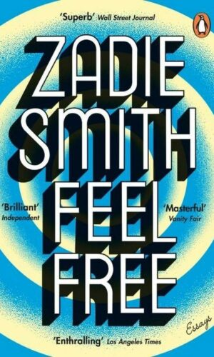 FEEL FREE <br>  Zadie Smith