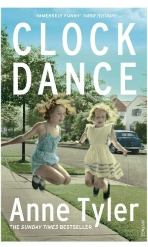 CLOCK DANCE  <br> Anne Tyler