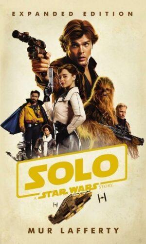 Solo: A Star Wars Story<br> Mur Lafferty