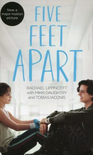 FIVE FEET APART<br> Rachael Lippincott