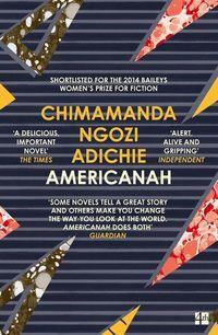 AMERICANAH <br> Adichie Chimamanda Ngozi