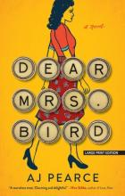 DEAR MRS BIRD <br>  AJ PEARCE