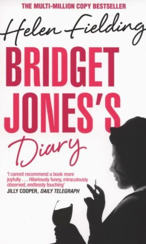 BRIDGET JONES'S DIARY <br> Helen Fielding