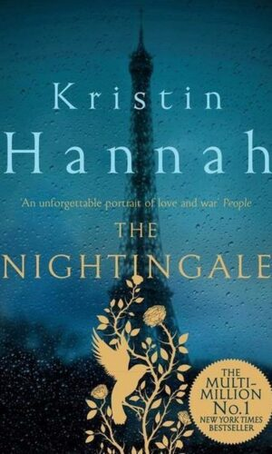 THE NIGHTINGALE <br> Kristin Hannah