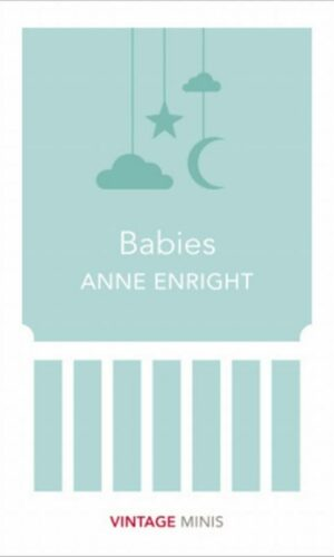 BABIES<br> Anne Enright