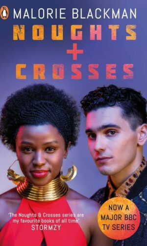 NOUGHTS & CROSSES <br> Malorie Blackman