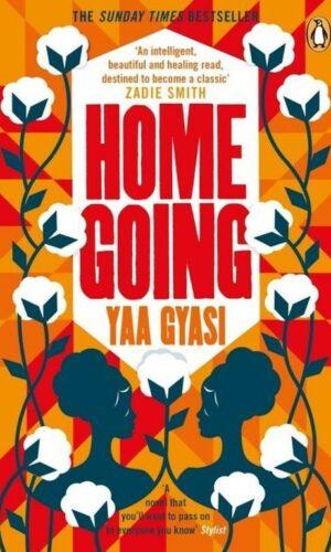 HOMEGOING <br> Yaa Gyasi