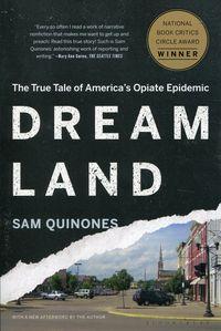 DREAMLAND <br> Sam Quinones