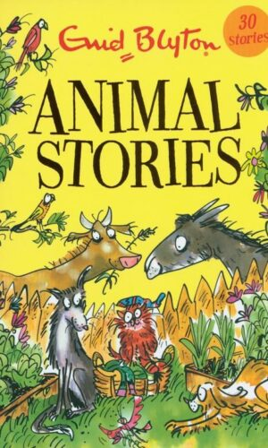 ANIMAL STORIES <br> Enid Blyton